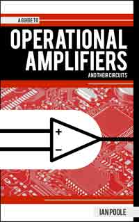 Guide to Operational Amplifiers & Their Circuits