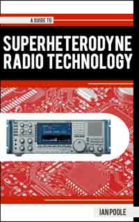 Guide to the Superheterodyne Radio